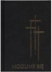 Modlimy się. Modlitewnik i śpiewnik - okładka książki