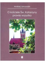 O kościele Św. Katarzyny prawie - okładka książki