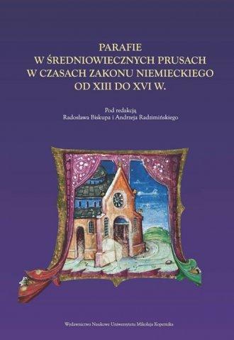 Parafie w średniowiecznych Prusach - okładka książki