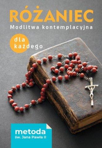 Różaniec. Modlitwa kontemplacyjna - okładka książki