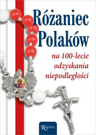 Różaniec Polaków na 100-lecie odzyskania - okładka książki