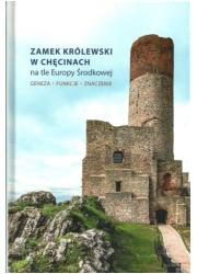 Zamek Królewski w Chęcinach na - okładka książki