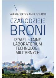 Czarodzieje broni. Izrael - tajne - okładka książki