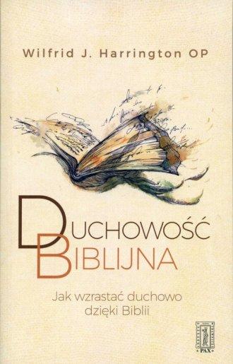 Duchowość biblijna. Jak wzrastać - okładka książki