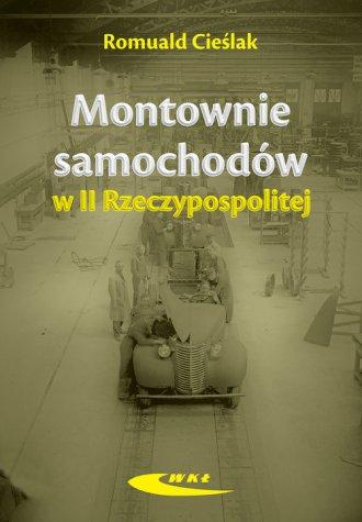 Montownie samochodów II Rzeczypospolitej - okładka książki
