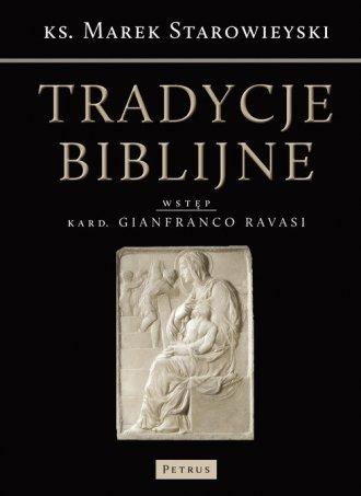 Tradycje biblijne. Biblia w kulturze - okładka książki