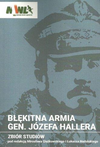 Błękitna Armia gen. Józefa Hallera. - okładka książki