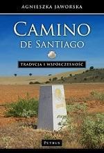Camino de santiago tradycja i współczesność - okładka książki