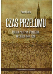 Czas przełomu. Polska polityka - okładka książki
