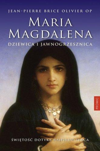 Maria Magdalena. Dziewica i jawnogrzesznica - okładka książki