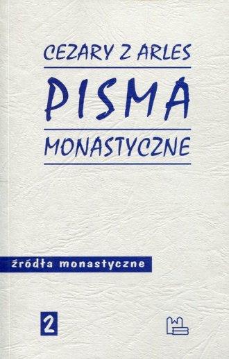 Pisma monastyczne. Seria: Źródła - okładka książki