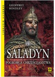 Saladyn. Pogromca chrześcijaństwa. - okładka książki