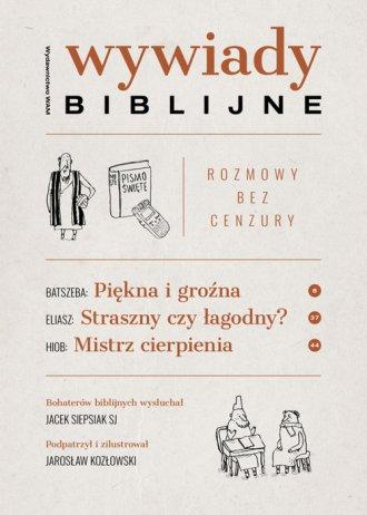 Wywiady biblijne. Rozmowy bez cenzury - okładka książki