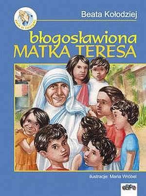 Błogosławiona Matka Teresa - okładka książki