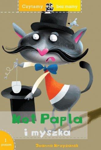 Czytamy bez mamy. Kot Papla i myszka - okładka książki