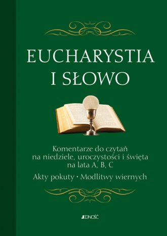 Eucharystia i Słowo. Komentarze - okładka książki