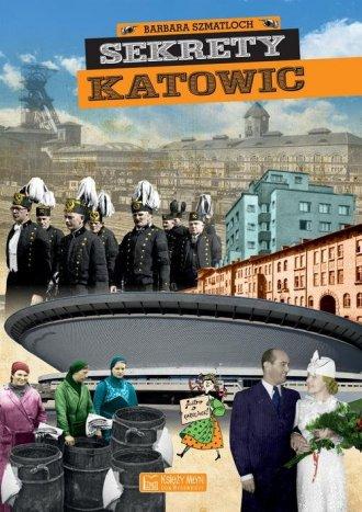 Sekrety Katowic - okładka książki