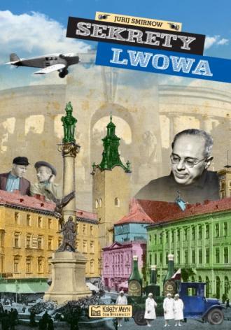 Sekrety Lwowa - okładka książki