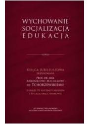 Wychowanie, socjalizacja, edukacja - okładka książki