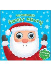 Zapominalski Święty. Mikołaj. Ruchome - okładka książki