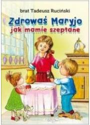 Zdrowaś Maryjo jak mamie szeptane - okładka książki