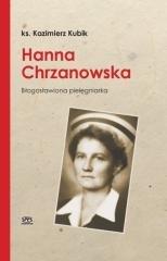 Hanna Chrzanowska. Blogosławiona - okładka książki