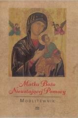 Modlitewnik. Matka Boża Nieustającej - okładka książki