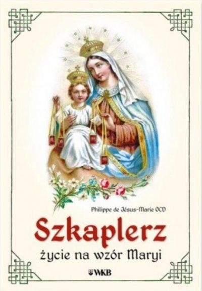 Szkaplerz. Życie na wzór Maryi - okładka książki