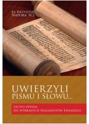 Uwierzyli pismu i słowu? lectio - okładka książki