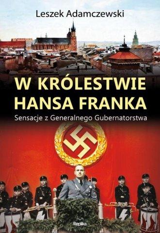 W królestwie Hansa Franka. Sensacje - okładka książki
