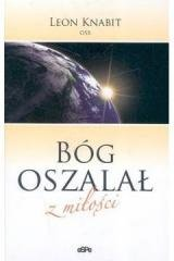 Bóg oszalał z miłości - okładka książki