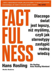 Factfulness. Dlaczego świat jest - okładka książki
