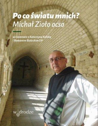 Po co światu mnich? - okładka książki