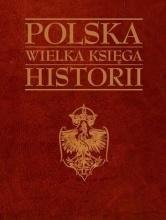 Polska Wielka księga historii - okładka książki