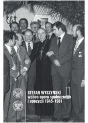 Stefan Wyszyński wobec oporu społecznego - okładka książki