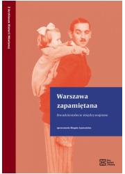 Warszawa zapamiętana. Dwudziestolecie - okładka książki