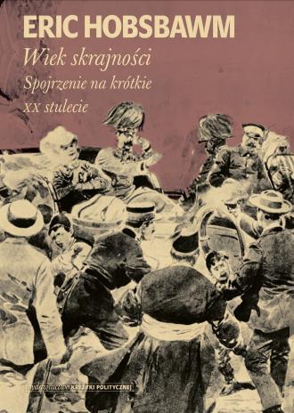 Wiek skrajności. 1914-1991. Spojrzenie - okładka książki