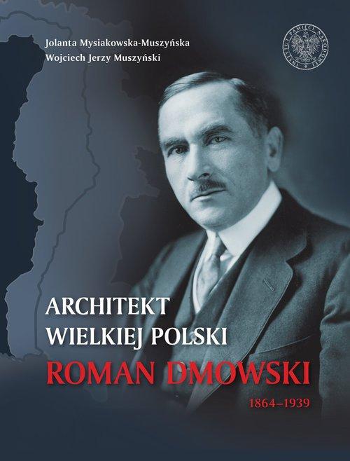 Architekt wielkiej Polski Roman - okładka książki