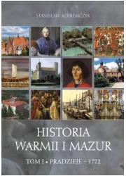 Historia Warmii i Mazur. Tom I. - okładka książki