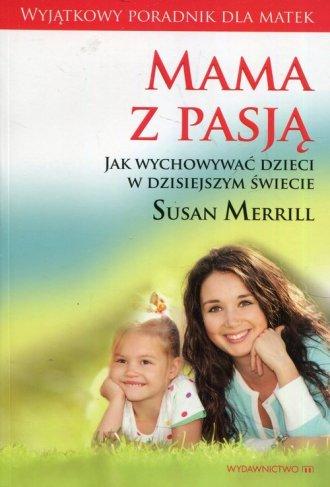 Mama z pasją / Mocne matki mocni - okładka książki
