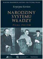 Narodziny systemu władzy. Polska - okładka książki