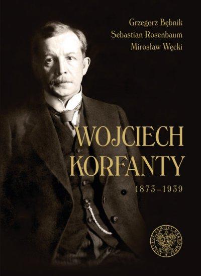 Wojciech Korfanty 1873-1939 - okładka książki
