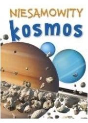Niesamowity kosmos - okładka książki