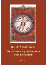 Wyrodzenie się mistycyzmu poza - okładka książki