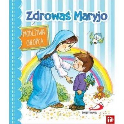 Zdrowaś Maryjo. Modlitwa chłopca - okładka książki