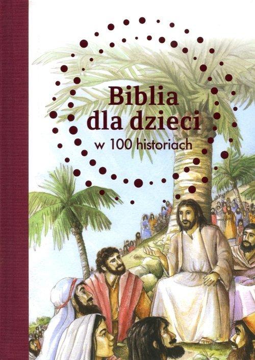 Biblia dla dzieci w 100 historiach - okładka książki