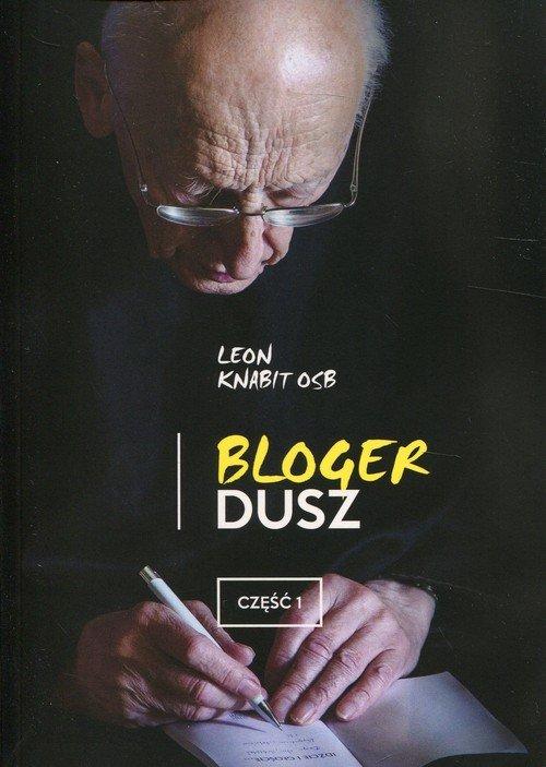 Bloger dusz cz. 1 - okładka książki