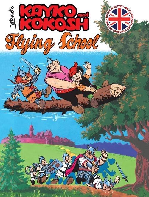 Kayko and Kokosh. Flying School - okładka książki