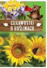 Kocham Polskę. Ciekawostki o roślinach - okładka książki