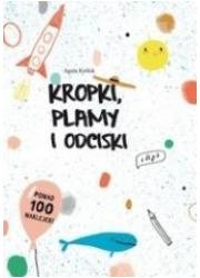 Kropki, plamy i odciski - okładka książki